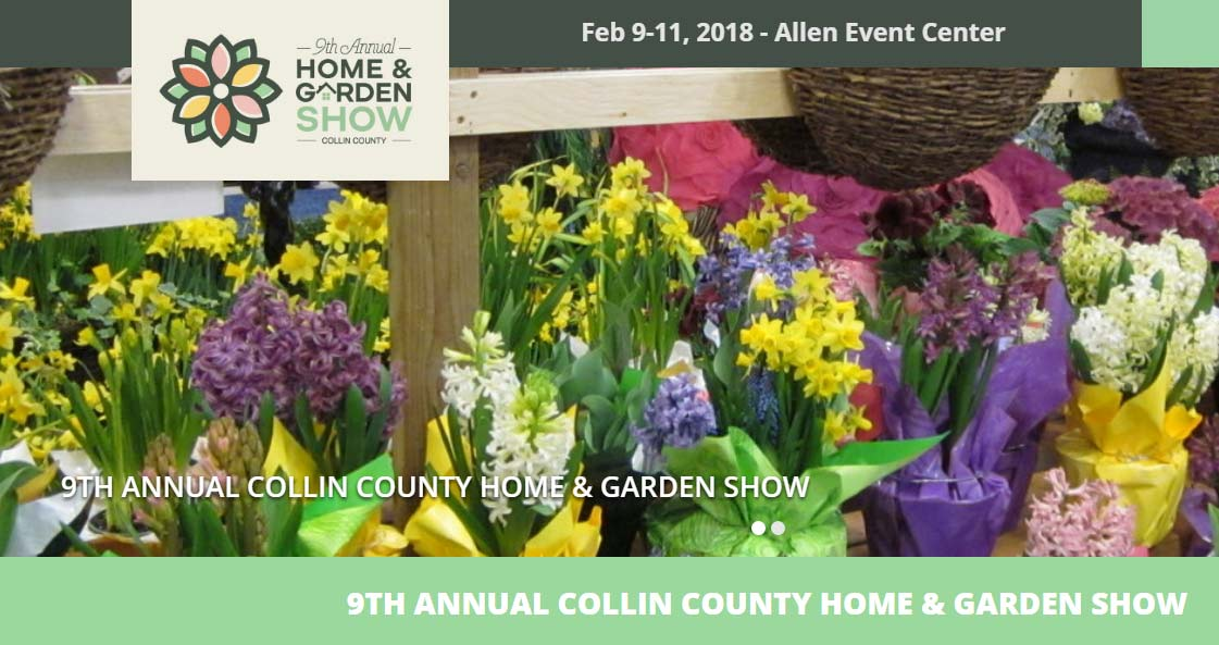 9th annual collin county home garden show 2018 Home and garden show allen tx
