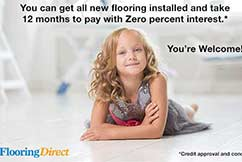 Get all new flooring installed zero percent interest