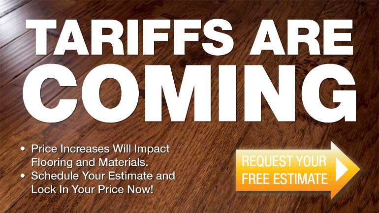 Tariffs Are Coming — Lock In Low Prices Now!
